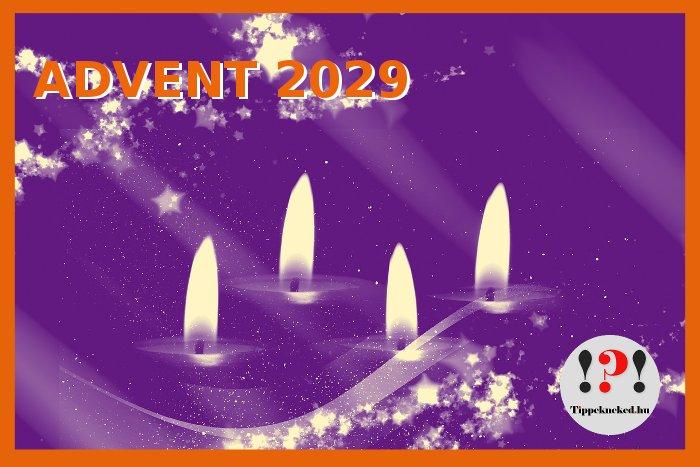 Mikor van 2029-ben advent első napja, advent első vasárnapja?