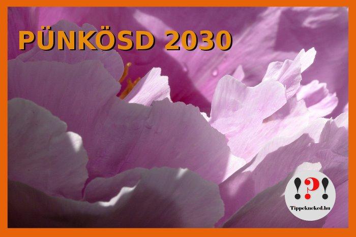Pünkösd 2030