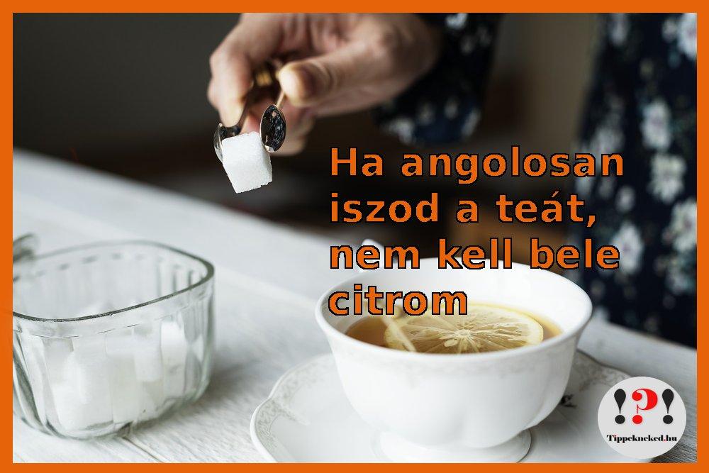 Angolosan is ízesítheted a teát