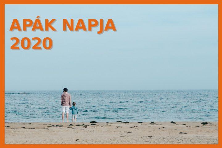 Mikor van Apák napja 2020-ben? Apák napja Magyarországon. Itt a dátum!