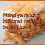 Máglyarakás kiflivel recept