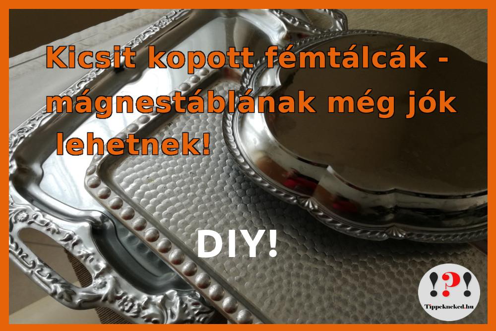 Mágnestábla készítés otthon fémtálcából