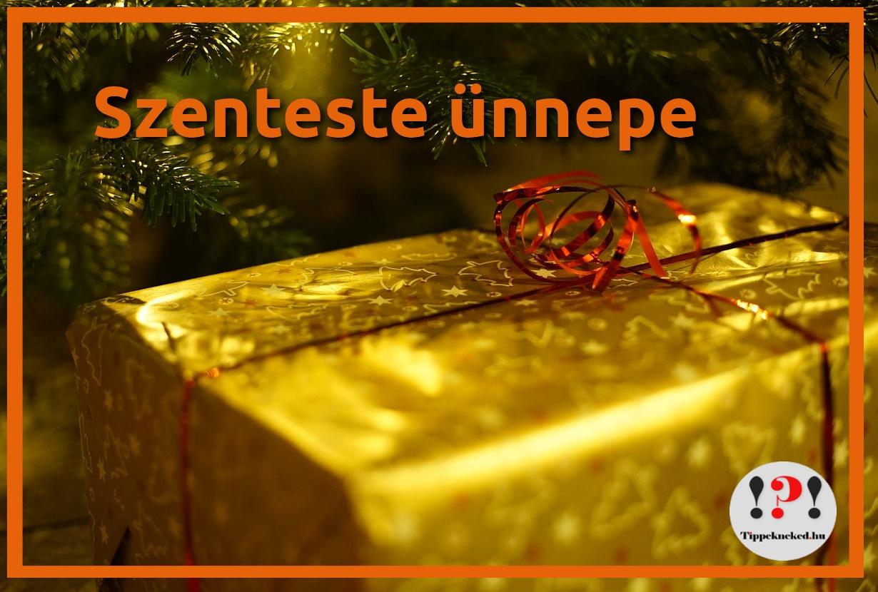 Karácsony előestéje: szenteste